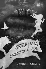 Robert Beatty: Serafina a čarodějná hůl. Klikněte pro více informací.
