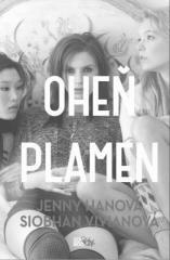 Siobhan Vivianová, Jenny Hanová: Oheň a plamen. Klikněte pro více informací.