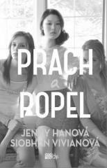 Siobhan Vivianová, Jenny Hanová: Prach a popel. Klikněte pro více informací.