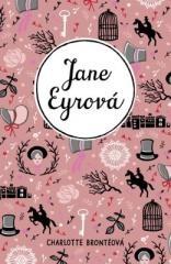 Charlotte Brontëová: Jane Eyrová. Klikněte pro více informací.