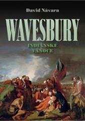 David Návara: Wavesbury: Indiánské Vánoce. Klikněte pro více informací.