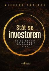 Mikuláš Splítek: Stát se investorem. Klikněte pro více informací.