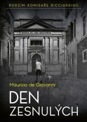 Maurizio de Giovanni: Den zesnulých. Klikněte pro více informací.