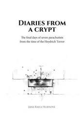 Hlavsová, Jana Raila: Diaries from a crypt. Klikněte pro více informací.