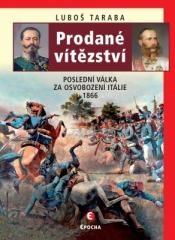 Luboš Taraba: Prodané vítězství-2.vyd.. Klikněte pro více informací.