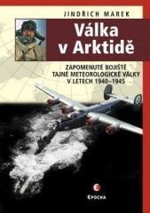 Jindřich Marek: Válka v Arktidě. Klikněte pro více informací.