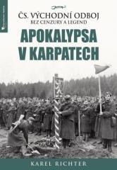 Karel Richter: Apokalypsa v Karpatech. Klikněte pro více informací.