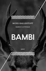 Mons Kallentoft, Markus Lutteman: Bambi. Klikněte pro více informací.