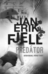 Jan-Erik Fjell: Predátor. Klikněte pro více informací.
