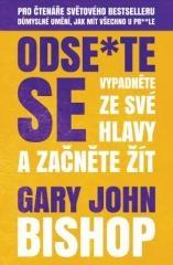 Gary John Bishop: Odse*te se. Klikněte pro více informací.