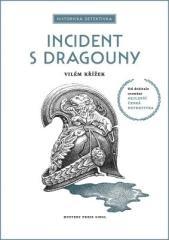 Vilém Křížek: Incident s dragouny. Klikněte pro více informací.