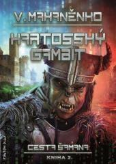 Vasilij Mahaněnko: Kartosský gambit. Klikněte pro více informací.