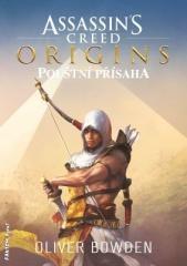 Oliver Bowden: Assassin's Creed: Pouštní přísaha. Klikněte pro více informací.