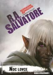 R. A. Salvatore: Noc lovce. Klikněte pro více informací.