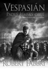Vespasián: Padlý římský orel