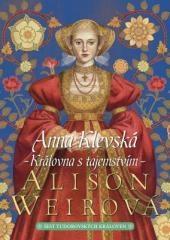 Alison Weirová: Anna Klevská. Klikněte pro více informací.