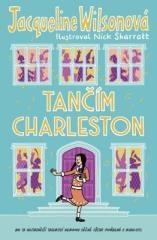 Jacqueline Wilsonová: Tančím charleston. Klikněte pro více informací.