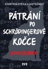 John Gribbin: Pátrání po Schrödingerově kočce. Klikněte pro více informací.