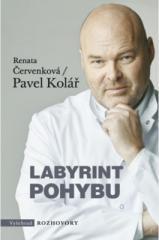 Renata Červenková, Pavel Kolář: Labyrint pohybu. Klikněte pro více informací.