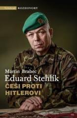 Martin Brabec, Eduard Stehlík: Češi proti Hitlerovi. Klikněte pro více informací.