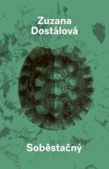 Zuzana Dostálová: Soběstačný. Klikněte pro více informací.
