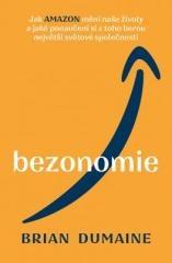 Brian Dumaine: Bezonomie. Klikněte pro více informací.