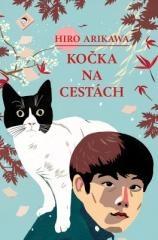 Hiro Arikawa: Kočka na cestách. Klikněte pro více informací.