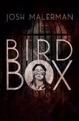 Josh Malerman: Bird box. Klikněte pro více informací.