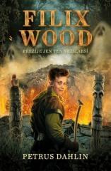 Petrus Dahlin: Filix Wood: Přežije ten nejslabší. Klikněte pro více informací.