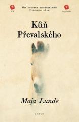 Maja Lunde: Kůň Převalského. Klikněte pro více informací.