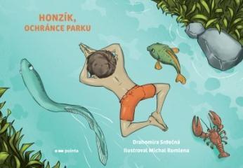 Drahomíra Srdečná: Honzík, ochránce parku. Klikněte pro více informací.
