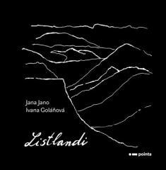 Goláňová Ivana, Jana Jano: Listlandi. Klikněte pro více informací.