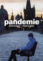 Michal Kubal, Vojtěch Gibiš: Pandemie. Klikněte pro více informací.