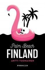 Antti Tuomainen: Palm Beach Finland. Klikněte pro více informací.