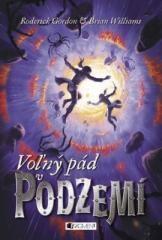 Vladislav Gális, Brian Williams, Roderick Gordon: Podzemie – Voľný pád v Podzemí. Klikněte pro více informací.