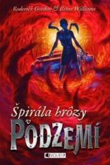 Vladislav Gális, Brian Williams, Roderick Gordon: Podzemie – Špirála hrôzy v Podzemí. Klikněte pro více informací.