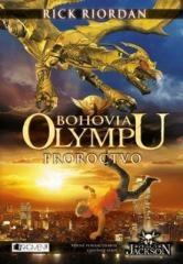 Zora Sadloňová, Rick Riordan: Bohovia Olympu – Proroctvo. Klikněte pro více informací.
