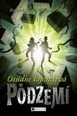 Vladislav Gális, Brian Williams, Roderick Gordon: Podzemie – Osudné tajomstvá v Podzemí. Klikněte pro více informací.