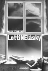 Mara Stanková: LottiNElásky. Klikněte pro více informací.