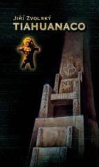 Jiří Zvolský: Tiahuanaco (The First Place). Klikněte pro více informací.