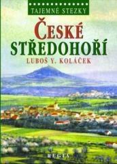 Luboš Y. Koláček: České středohoří. Klikněte pro více informací.