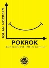 Johan Norberg: Pokrok. Klikněte pro více informací.