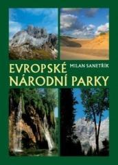 Milan Sanetřík: Evropské národní parky. Klikněte pro více informací.