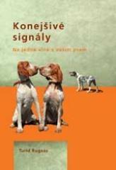 Turid Rugaas: Konejšivé signály. Klikněte pro více informací.