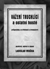 Ladislav Muška: Vážení truchlící a ostatní hosté. Klikněte pro více informací.