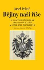 Josef Pekař: Dějiny naší říše. Klikněte pro více informací.