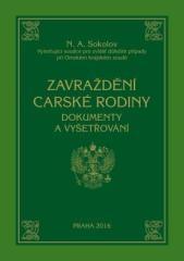 Nikolaj Alexejevič Sokolov: Zavraždění carské rodiny. Klikněte pro více informací.