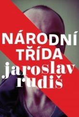 Jaroslav Rudiš: Národní třída. Klikněte pro více informací.