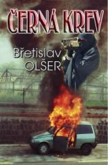 Břetislav Olšer: Černá krev. Klikněte pro více informací.