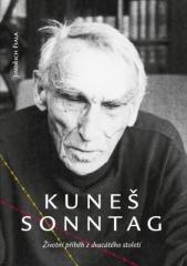 Jindřich Fiala: Kuneš Sonntag. Klikněte pro více informací.